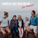 Familie-auf-Weltreise-der-Podcast