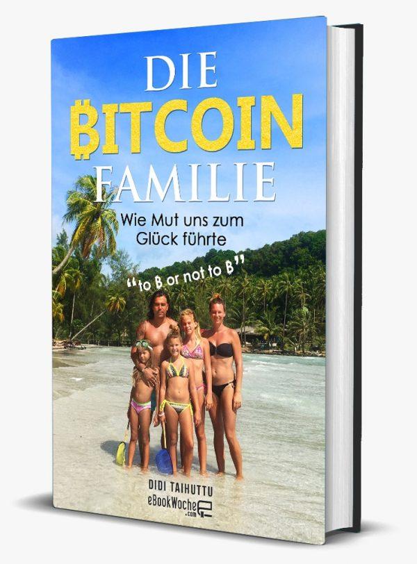 Die Bitcoin Familie - Wie mut uns zum Glück führte